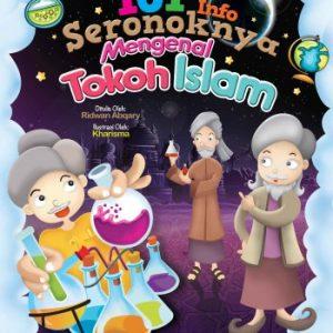 101 Info Seronoknya Mengenal Tokoh Islam