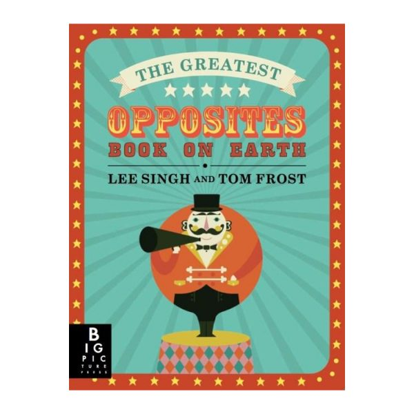 Kids Book: The Greatest Opposites Book on Earth