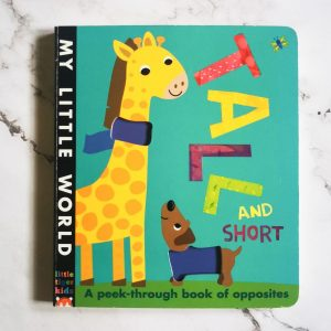 Children's Book: Tall And Short – A Peek Through Book Of Opposites