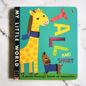 Children's Book: Tall And Short – A Peek Through Book Of Opposites